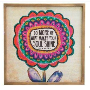walla rt met grote gekleurde bloem met in het midden tekst: do more of what makes your soul shine